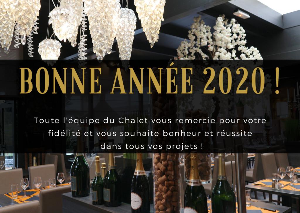 Le Chalet vous souhaite une bonne année 2020